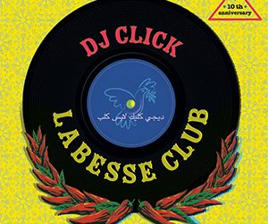 L'Album De La Semaine / Labesse Club – Dj Click  (No Fridge)