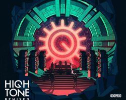 L' Album de la Semaine est…High Tone Remixed – Dub To Dub (ODG PROD & AFTRWRK)