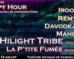 Hilight Tribe, Davodka, Mahom | Vaison La Romaine | Ce vendredi 13