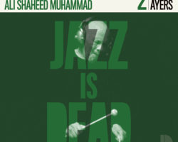 Album de la semaine – Jazz Is Dead – Roy Ayers, Adrian Younge & Ali Shaheed Muhammad
