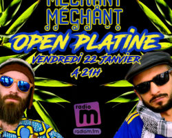 Carte blanche à Mechant Mechant – Open Platine