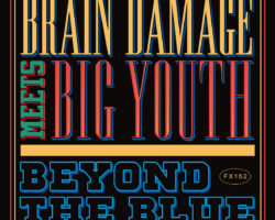 On t'aime Samuel Clayton Jr – Brain Damage Meets Big Youth – Beyond The Blue (Jarring Effect) – album de  la semaine.